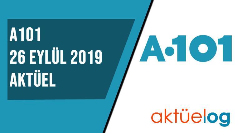 A101 26 Eylül 2019 Aktüel Ürünler Kataloğu