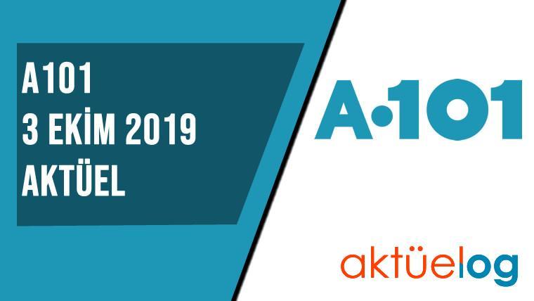 A101 3 Ekim 2019 Aktüel Ürünler Kataloğu