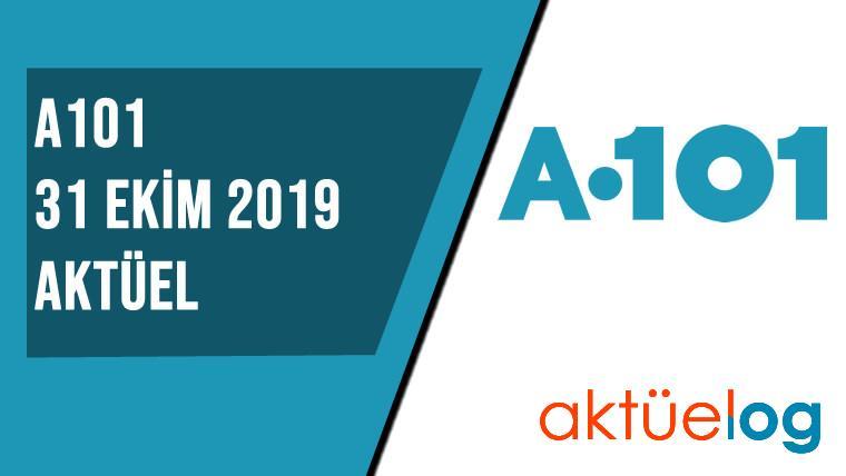 A101 31 Ekim 2019 Aktüel Ürünler Kataloğu