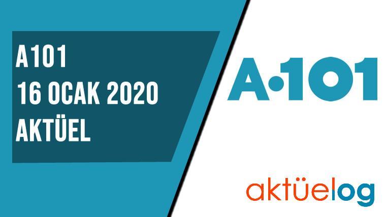 A101 16 Ocak 2020 Aktüel Ürünler Kataloğu