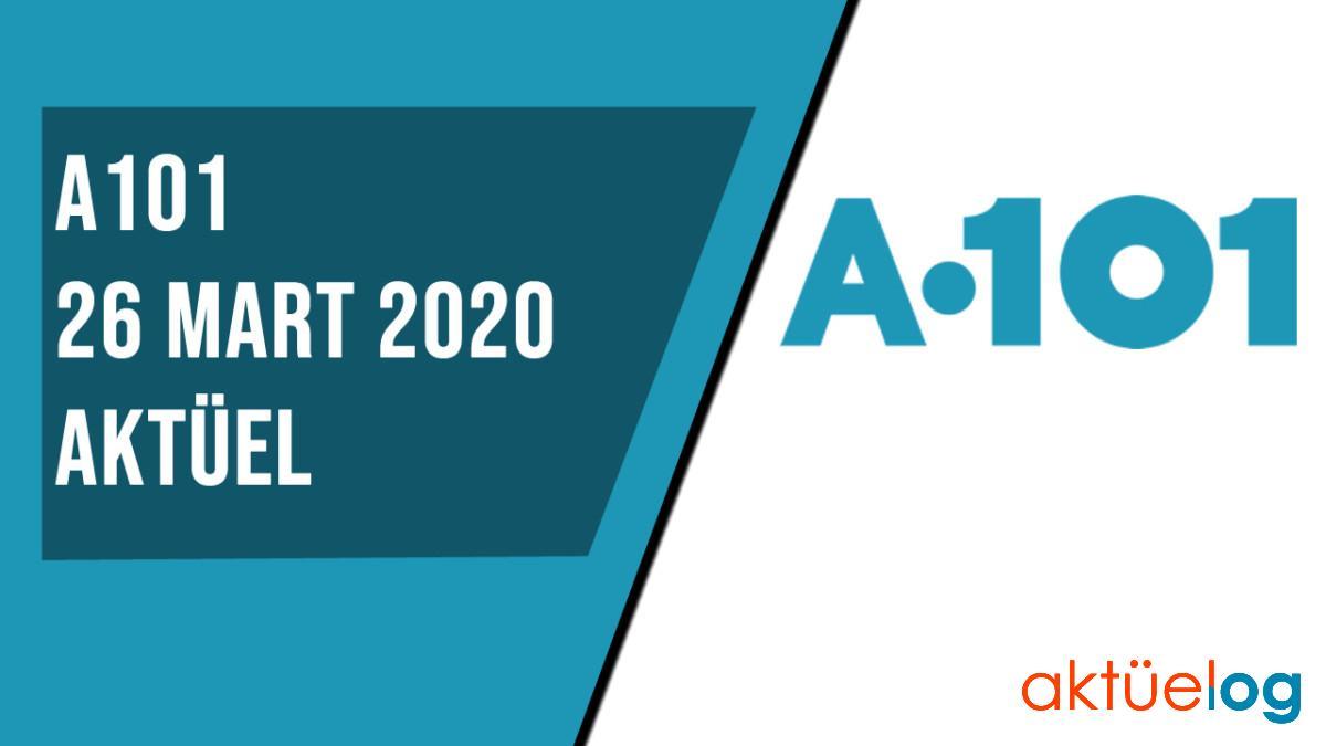 A101 26 Mart 2020 Aktüel Ürünler Kataloğu