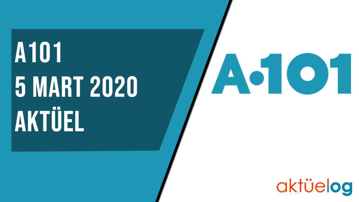 A101 5 Mart 2020 Aktüel Ürünler Kataloğu