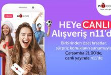 """n11 """"HEYeCANLI ALIŞVERİŞ"""" İle Alışveriş Heyecanını Canlı Yayına Taşıyor!"""