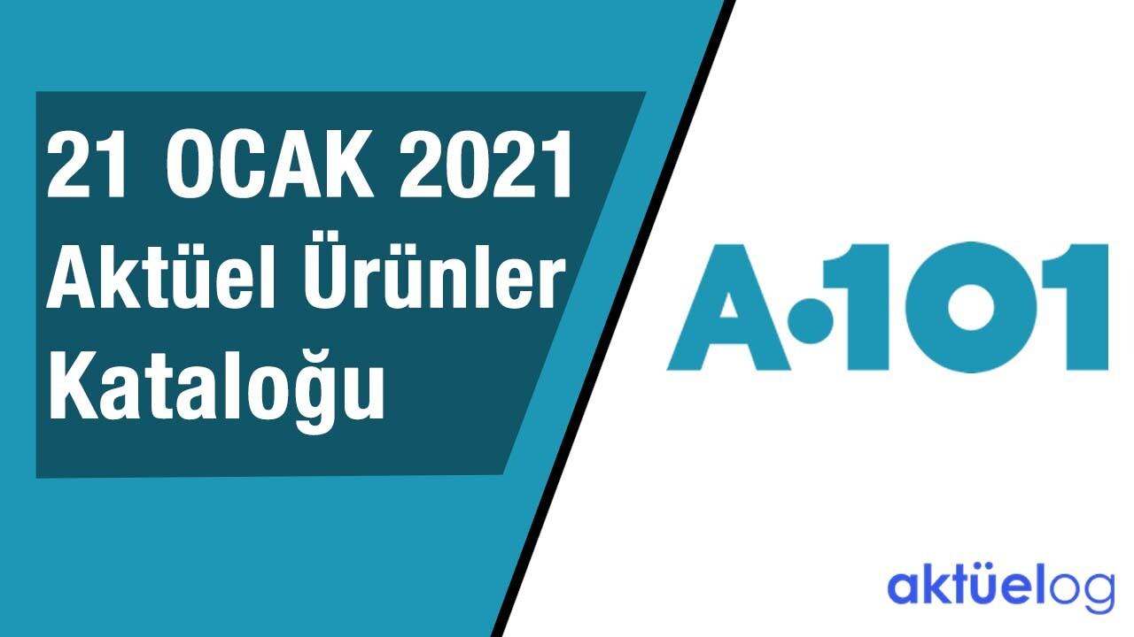 a101-21-ocak-2021-aktuel-urunler-katalogu