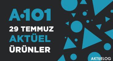 a101-29-temmuz-2021-aktuel-katalog