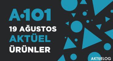 A101 19 Ağustos 2021 Aktüel Ürünler Kataloğu