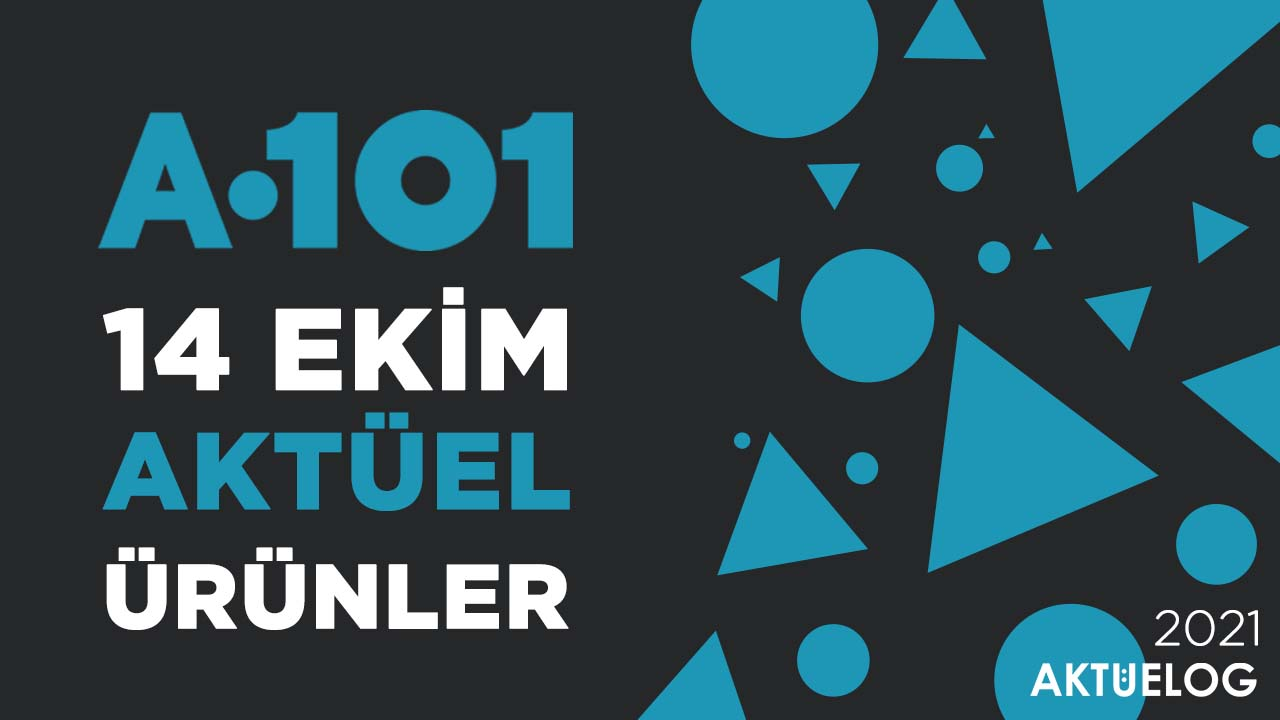 a101-14-ekim-2021-aktuel-urunler-katalogu