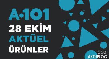 a101-28-ekim-2021-aktuel-urunler-katalogu